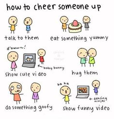 How to cheer someone ^^