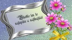prianie k narodeninám a meninám – pre potešenie duše Birthday Wishes, Congratulations, Birthdays, Happy, Anniversaries, Special Birthday Wishes, Birthday, Ser Feliz, Birthday Greetings