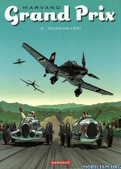 Marvano - Grand Prix #2 - published by Dargaud 2010-2011