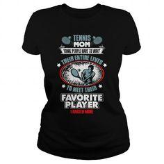 Tennis mom  raise my favorite player  0316 - Hot Trend T-shirts