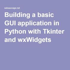 Building a basic GUI application in Python with Tkinter and wxWidgets Computer Programming Languages, Computer Coding, Computer Science, Computer Projects, Python Programming, Energy Technology, Medical Technology, Technology Gadgets, Studios
