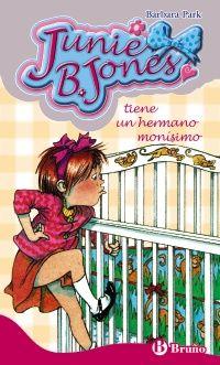 Junie B. Jones tiene un hermano monísimo - Barbara Park #NovedadesBibliotecaPozoCañada #Aventuras #LiteraturaInfantil  http://www.brunolibros.es/libro.php?id=1450799