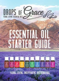 Awesome reference guide for Young Living Essential Oils starter kit!