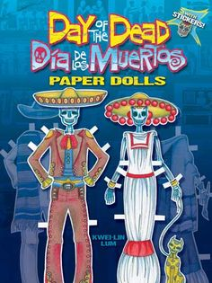 Day of the Dead Paper Dolls--Dover Publications http://www.pinterest.com/kweilin111/paper-dolls-by-kwei-lin-lum-flatdoll-com/