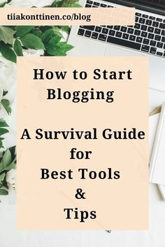 How to start blogging a survival guide for best tools and tips! Read on to discover how to start blogging. I'll share with you my survival guide for the best tips and things you should consider, and the tools you'll need as a beginner blogger. www.tiiakonttinen.co #bloggingtips #blogging How To Create A Successful Blog, How To Start A Blog, Make Money Blogging, How To Make Money, Cupping At Home, Wordpress, 90 Day Plan, Blog Topics, Free Blog