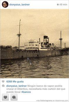 dionysius_lardner Ningún barco de vapor podría cruzar el Atlántico, necesitaría más carbón del que puede llevar #barcos.