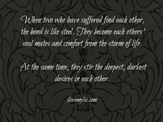 When two who have suffered find each other. » I Love My LSI  #love #relationship #quote