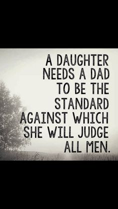 A girl's daddy should be her first Prince Charming