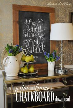 Dear Lillie: How To Download, Print and Frame A Chalkboard (Chalkboard Download Tutorial) (includes tutorial on how to make a frame with 1 by 4's)