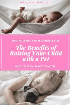 Benefits of Raising Your Child with a Pet | Parenting | Kids | Baby | Pets | Family |  From: www.amamatale.com