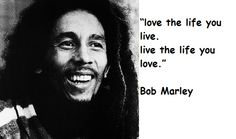 Bob Marley Best Quotes - http://www.meagraphics.com/bob-marley-best-quotes/3124