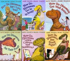 How Do Dinosaurs Collection. 6 Books (How do Dinosaurs say Good Night, Eat Their Food, Learn Colours and Numbers, Get Well Soon, Go To School, Say I Love You). These books are fun for exploring expected and unexpected behaviors and how others feel and react to these behaviors.