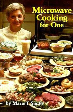 Microwave Cooking for One by Maria T. Smith. Is it sad that I find this extremely tempting?