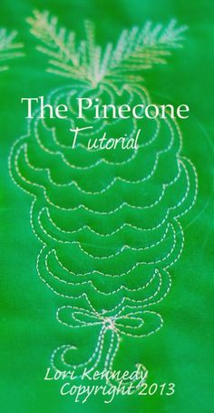 The Pretty Pinecone Free Motion Quilt Tutorial - Lori Kennedy Quilts Patchwork Quilting, Quilt Stitching, Longarm Quilting, Free Motion Quilting, Quilting Tips, Quilting Tutorials, Hand Quilting, Quilting Templates, Quilting Thread