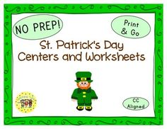 St. Patrick's Day Thematic Centers and Worksheets ***Common Core Aligned*** My St. Patrick's Day Packet contains: Reading Center Book List Art Center Project Writing Center Activity Computer Center Websites Friday Activity AND 9 worksheets