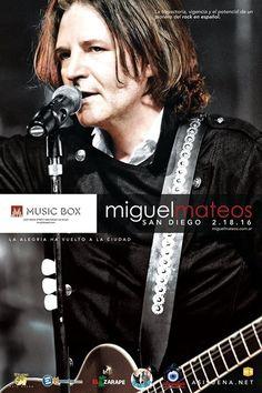 25 días para este gran concierto y los boletos ya están volando!!  Miguel Mateos | Feb 18 | Music Box | $33 | 8pm | 21 & Up ticketmaster.com - ticketweb.com   Tickets VIP / Mesa directamente en el venue (Music Box SD)