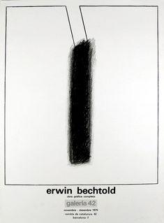 "Erwin Bechtold: galeria ""erwin bechtold"" galeria 42 - Barcelona, 1975 Original-Farblithographie 69 x 51 cm Drucker: La Poligrafa, Barcelona . Barcelona, The Originals, Design, Poster Poster, Posters, Poster, Barcelona Spain"