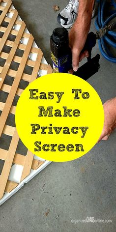 Easy to Make Privacy Screen
