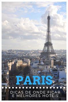Está perdido sem saber em qual bairro (ou arrondissement) quer ficar? Não tem noção de qual hotel escolher em Paris?  Veja aqui explicações e características de cada bairro em Paris, e dicas de hotéis para ficar em cada um deles! =)