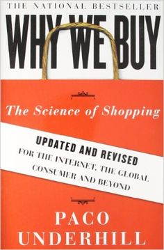 6d019c8de456e Why We Buy  The Science of Shopping--Updated and Revised for the Internet