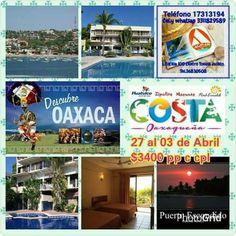OAXACA HUATULCO PTO.ESCONDIDO Y MEXICO $3400 PP CC HOTELERIA Y TRANSPORTE RESERVA YA !! 27 al 03 de Abril Semana de  Pascua