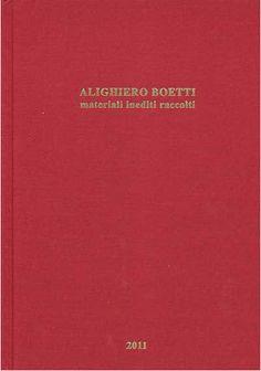 AlighieroBoettiMaterialiineditiraccolti  http://www.booksville.org/alighiero-boetti-materiali-inediti-raccolti/