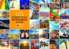 Fun Things to Do With Kids in Orange County List