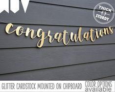 congratulations banner! Finally a thick and sturdy banner with whimsical cursive letter design. It is made of a premium glitter cardstock (no glitter falling off) MOUNTED ON A CHIPBOARD, TRIPLE the thickness of cardstock banners in the market. Ready to ship in 3 business days. Glitter Cardstock, Gold Glitter, Glitter Party Decorations, Congratulations Banner, Cursive Letters, Color Swatches, Text Color, Lettering Design, Banner Design
