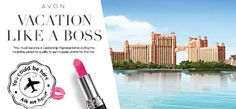 Earn your way to a #BeautyBoss vacation to the Bahamas! Join me as an #AvonRep & I'll show you how.