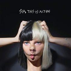 ALBUM: Sia  This Is Acting [NEW ALBUM]