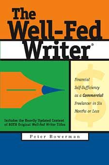 The Well-Fed Writer: Freelance Writing Resources to Land Profitable Freelance Writing Jobs--excellent book, and is highly recommended