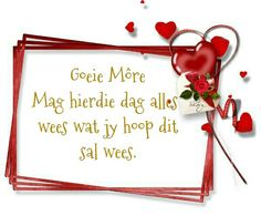 Goeie More, Afrikaans Quotes, Good Morning, Night, Do Your Thing, Buen Dia, Bonjour, Good Morning Wishes