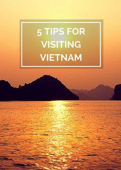 5 tips for visiting vietnam | #travel #traveltips #vietnam