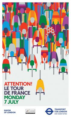 "felixinclusis: "" bisign: Le Tour de France Above Poster designed by Adrian Johnson for Transport for London "" Illustration Design Graphique, Illustration Vector, Bicycle Illustration, Bike Poster, Poster S, Poster Wall, Adrian Johnson, Plakat Design, Posters Vintage"