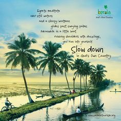 Slow Down in God's Own Country #VisitKerala