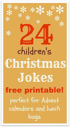 Free Christmas jokes for kids printable - fun giggles for kids Advent calendars and Christmas theme lunch boxes.