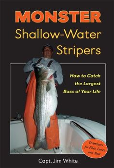 FREE TODAY  -  03/31/2016:  Monster Shallow-Water Stripers: How to Catch the Largest Bass of Your Life by Captain Jim White http://www.amazon.com/dp/B007MJMK5K/ref=cm_sw_r_pi_dp_oGw.wb1J93XQM