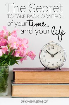 Ever feel like your time {and life!} are spiraling out of control? Do you long for enough energy and passion to pursue your personal goals and dreams? Be the boss of your own schedule and finally create the life YOU want with this one simple secret!
