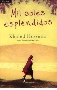 Novela Histórica: Mil soles esplendidos.
