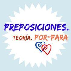 ESPAÑOL EXTRANJEROS. Victoria Monera.: PREPOSICIONES