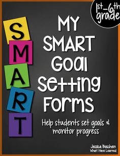 Student Goal Setting in Elementary School • What I Have Learned