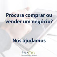 Apoiamos a compra ou venda de negócios e prestamos apoio em todas as suas decisões. #negocios #compras #vendas #apoio #beon #consultoria