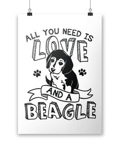 All You Need Is Love and a #beagle - Poster