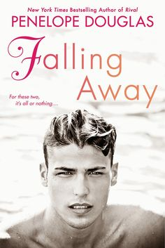 Nose Stuck In A Book: Falling Away (Fall Away #3) by Penelope Douglas: Cover Reveal w/ Teaser & Giveaway  http://ycervera.blogspot.com/2014/06/falling-away-fall-away-3-by-penelope.html