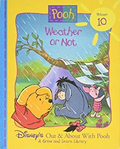 Weather or Not (Disney's Out & About With Pooh, Vol. 10)