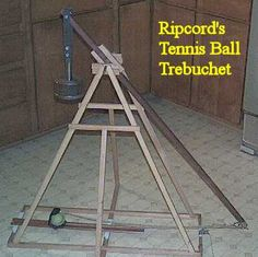 DIY - Trebuchet - a type of catapult