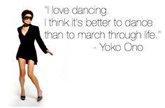 dancing quotes | Yoko Ono