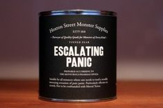 Can of escalating panic.. I hadn't thought of using cans. A cocoa can would be an interesting shape.