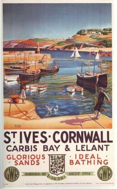 'St Ives – Cornwall: glorious sands, ideal bathing' – a tourist honeypot, then as now. St Ives Cornwall, Cornwall England, Yorkshire England, Yorkshire Dales, Train Posters, Railway Posters, A4 Poster, Poster Prints, Poster Wall