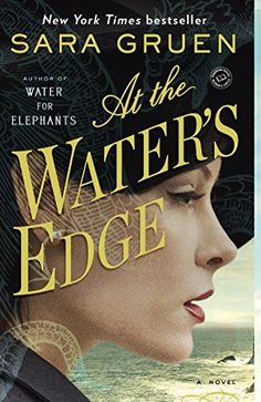 At the Water\'s Edge: A Novel